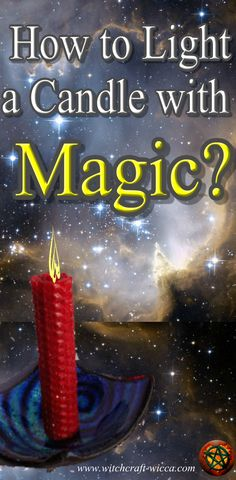 How to Light a Candle with Magic