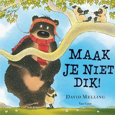 Maak je niet dik - David Melling Prentenboeken top tien 2014