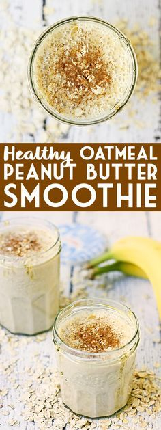 Healthy Oatmeal Peanut Butter Smoothie -- This oatmeal peanut butter smoothie tastes like a delicious oatmeal peanut butter cookie but is a heck of a lot healthier! | isthisreallymylife.com