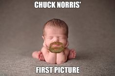 Chuck Norris' first picture Kevin Hart, Funny Kids, The Funny, Paintball Girl, Chuck Norris Memes, Redneck Humor, Funny Memes, Hilarious, Martial Artists