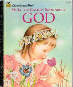 Golden Book About God, Eloise Wilkin, 1956- Cover | Flickr - Photo Sharing!