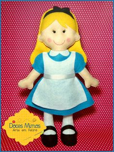 """Alice em feltro - """"Alice no País das Maravilhas"""" https://www.facebook.com/DocesMimosArteemfeltro"""