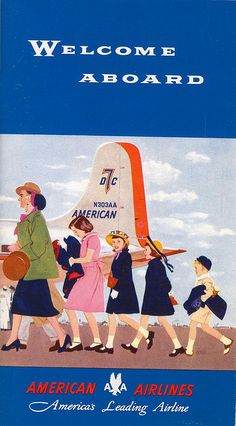 Vintage American Airlines. Welcome aboard. Vintage travel 1950s Hostess, Stewardess ,Flight Attendant