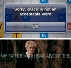 HAHAHA! Harry Potter Draco Funny