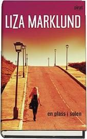 En plass i solen - Liza Marklund A Beautiful Lie, Bird Book, Crime Fiction, Thrillers, Wind Turbine, My Books, Reading, 30 Seconds, Lonely