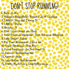 Workout Playlist from Discovering Simply Me: Dont Stop Running!