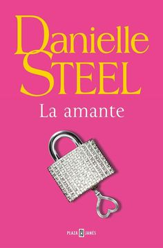 Buy La amante by Danielle Steel and Read this Book on Kobo's Free Apps. Discover Kobo's Vast Collection of Ebooks and Audiobooks Today - Over 4 Million Titles!