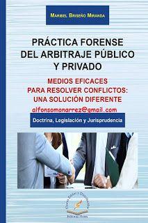 LIBROS EN DERECHO: PRÁCTICA FORENSE DEL ARBITRAJE PÚBLICO Y PRIVADO R...