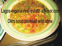 nigerian food Okra soup blended with stew