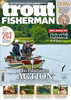 In this issue:    Reader Offer! SAVE £94 on a brilliant boat seat set!    Small water tips - How to fish Dabblers and F-Flies    Tackle on test - Wychwood T2 rod, Scierra C&R jacket, Airflo copolymer, Sage click reel    Enjoy Autumn Action - Our experts guide you from boat to bank    Fred Bainbridge - Stalk a river; low, clear water tactics    Russ Symons - Tie a top fry; then catch a fry feeder    Rob Edmunds - Grafham tips; try our top autumn areas    Nick Hart - Strong links; fly-line and
