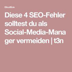 Diese 4 SEO-Fehler solltest du als Social-Media-Manager vermeiden | t3n