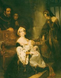 Anne Boleyn Says a Final Goodbye to her Daughter, Princess Elizabeth by Gustaf Wappers, 1838.