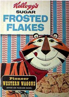 Sugar Frosted Flakes cereal  c. 1958  Tony the Tiger