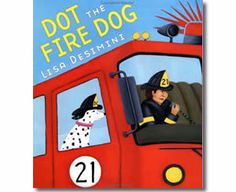 Dot the fire dog, by Lisa Desimini. (Scholastic, Dot the fire dog accompanies the firefighters from the fire station as they respond to a call. Includes fire safety tips Fire Safety For Kids, Fire Safety Tips, Fire Safety Week, Child Safety, Community Workers, Community Helpers, Teaching Safety, Teaching Resources, Wiggles Birthday