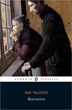 The Resurrection --Leo Tolstoy $15