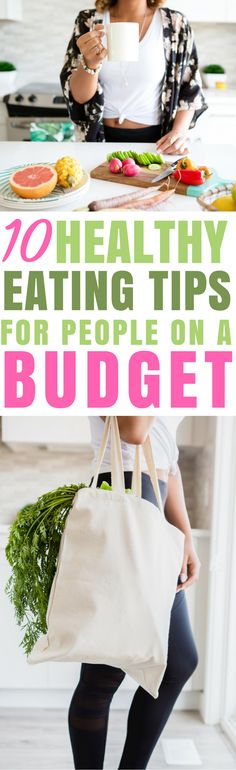 These 10 Ways to eat healthy on a budget are THE BEST! I'm so glad I found these AWESOME tips! Now I have some great ways to save money on healthy food and make healthy recipes! Definitely repinning!