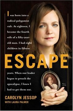 Escape by Carolyn Jessop - got this yesterday & couldn't stop reading it until finished in the wee hours. Riveting & frightening to discover inner workings of a modern day American cult!