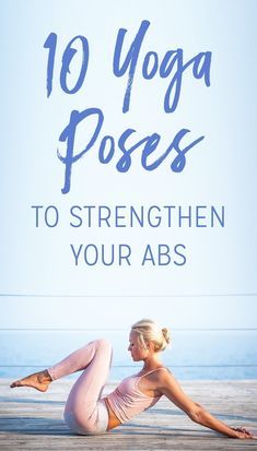 Strong core muscles — which include your abs — are both a necessity for and a byproduct of a regular yoga practice. Off the mat, a strong core results in better posture and a toned tummy. Although almost any yoga pose helps strengthen your abs, some poses are more effective than others.