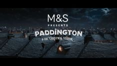 M&S Christmas TV Ad 2017   Paddington & The Christmas Visitor #LoveTheBear