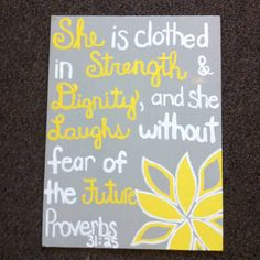 Mallorie's room? Proverbs 31:25