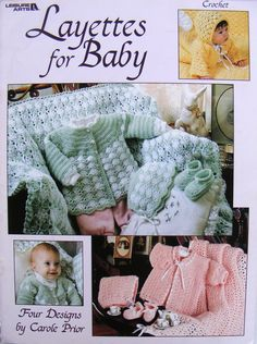 Crochet Layettes for Baby, Leisure Arts, Four Designs by Carole Prior, Patterns Book