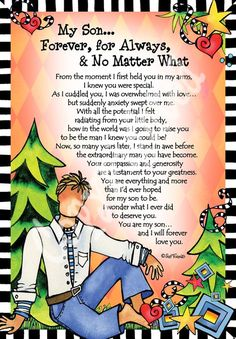 My Son… Forever, For Always & No Matter What– Gifty Art – Suzy Toronto: Gifts for Women Love My Son Quotes, Mother Son Quotes, Mommy Quotes, I Love My Son, Daughter Quotes, Family Quotes, Cousin Quotes, Father Daughter, Quotes Quotes