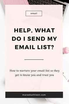 What to do with your email list Maree Kathleen - Email Marketing - Start your email marketing Now. - Read on to learn what to send your email list to turn them into the raving fans youve alsways wanted.