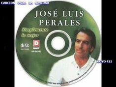 MIX... FULL CANCIONES ...JOSE JOSE  Y   JOSE LUIS PERALES