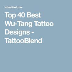 Top 40 Best Wu-Tang Tattoo Designs - TattooBlend