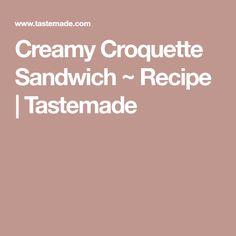 Creamy Croquette Sandwich ~ Recipe | Tastemade