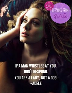 {The Classy Woman}: The Modern Guide to Becoming a More Classy Woman: How A Lady Responds to Being Whistled At