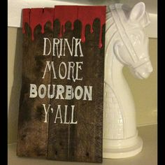 Drink More Bourbon Y'all pallet sign by JonesyPallets on Etsy
