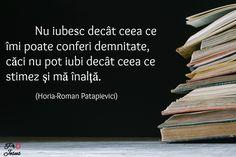 Citatul zilei: Horia-Roman Patapievici Jesus, Alba, Letter Board, Roman, Lettering, Quotes, Impressionism, Quotations, Drawing Letters