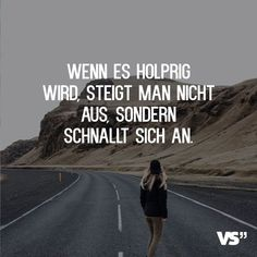 Visual Statements®️️️ Wenn es holprig wird, steigt man nicht aus, sondern… Visual Statements®️️️ When it gets bumpy, you do not get out of the car, you strap on. Sayings / Quotes / Life / Destiny / Thoughts Motivational Quotes For Life, Bible Quotes, Positive Quotes, Quotes Quotes, Amazing Quotes, Love Quotes, Family Quotes, Photo Facebook, Motivation Positive