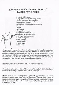 A recipe for Johnny Cash's Old Iron Pot Family Style Chili made with sirloin steak, chili seasoning mix, chili powder, chili con carne seasoning, cumin Chilli Recipes, Beef Recipes, Mexican Food Recipes, Cooking Recipes, Cooking Chili, Mexican Meals, Cooking Steak, Blender Recipes, Jamaican Recipes