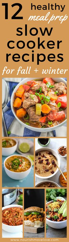 12 healthy slow cooker or crock pot meal prep recipes to make your life easier. whether you're following a vegan, whole30, paleo, dairy-free or gluten-free diet, there's a delicious slow cooker meal that will satisfy everyone