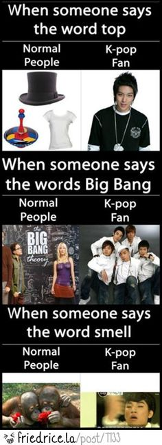 Kpop fan vs normal people. Big Bang the reason I started on this crazy journey