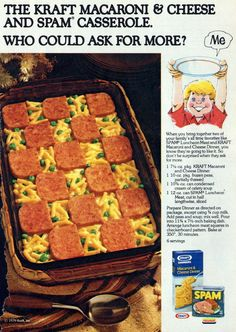 Nitrate Special [ spam and Kraft Macaroni and Cheese - 1979 - not sure if I want to know how much msg, soy isolates, corn syrup or sodium is in this dish. Spam Recipes, Retro Recipes, Old Recipes, Vintage Recipes, Cooking Recipes, Gross Food, Weird Food, Vintage Cooking, Vintage Food