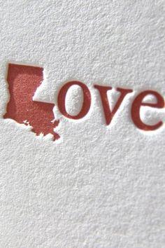 I LOVE Louisiana (my Valentine!)