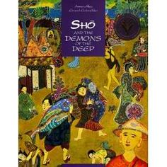 Sho and the Demons of the Deep written and painted by Annouchka GravelGalouchko