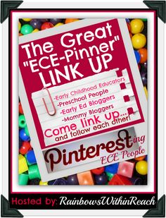 """The GREAT """"ECE Pinners"""" LinkUP hosted by: RainbowsWithinReach"""