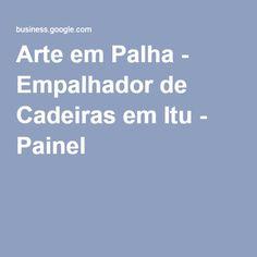 Arte em Palha - Empalhador de Cadeiras em Itu - Painel