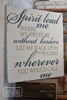 Oceans Song / Spirit Lead Me Where My Trust Is Without Borders / Large Hand Painted Wooden Sign / Church Street Designs