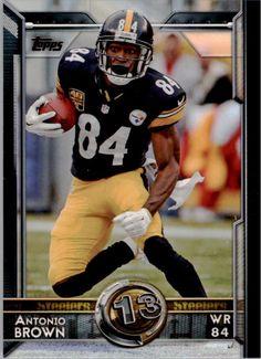 264ef5acf58 2015 Topps Football  358 Antonio Brown ~ Pittsburgh Steelers  Topps   PittsburghSteelers Pittsburgh Steelers