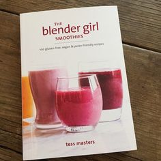 Review | Blender Girl Smoothies by Tess Masters | Recipe Renovator
