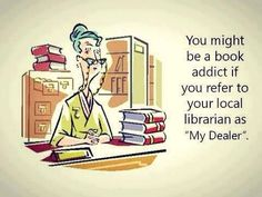 You Might be a Book Addict...
