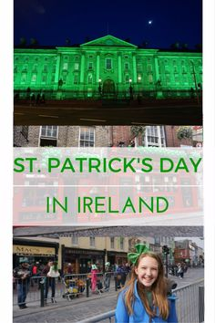 Family travel in Ireland during annual St. Patrick's Day festivities in March including tips for making the most of your visit.
