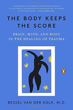 The Body Keeps the Score: Brain, Mind, and Body in the He... https://smile.amazon.com/dp/0143127748/ref=cm_sw_r_pi_dp_x_Ekmvyb7Z452WV