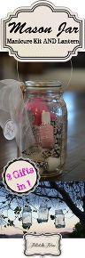 diy mason jar manicure kit and lantern, crafts, mason jars, outdoor living, repurposing upcycling