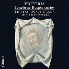 Tom?s Luis de Victoria - Tenebrae Responsories - Tallis Scholars, Peter Phillips - Demonoid